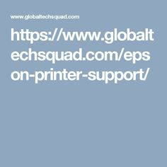 https://www.globaltechsquad.com/epson-printer-support/