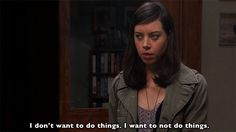 tv parks and recreation want aubrey plaza april ludgate lazy Parks And Recreation Gifs, Parks N Rec, April Ludgate Quotes, Almost 30, Monday Feels, Lazy People, Normal People, Aubrey Plaza, Lol