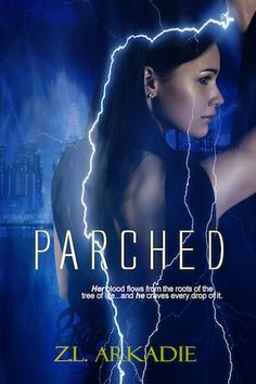 Parched by Z.L. Arkadie on StoryFinds -#free #paranormal romance The world as Clarity knows it will never be the same now that the fog brings #vampires