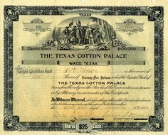 One share of Texas Cotton Palace stock valued at $25.  Dated 1894.