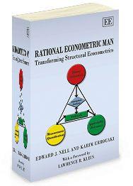 Rational Econometric Man: Transforming structural econometrics - by Edward J. Nell and Karim Errouaki - November 2013