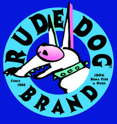 'Rude Dog Brand' logo and tee shirt. Bona Fide and Rude sing Spade Tattoo, Dog Pounds, Silly Pictures, Wayback Machine, Dog Branding, Dog Logo, Tee Shirt, Surfing, Animation