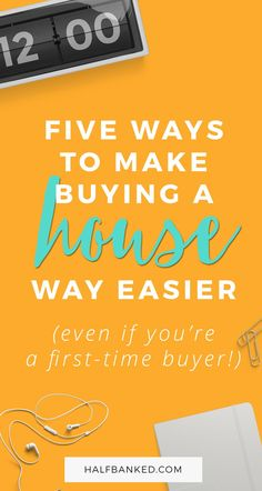 These five things will make buying your first house as easy as it can possibly be, even if you're a first-time home buyer! via /halfbanked/