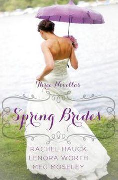Spring Brides: A Year of Weddings Novella Collecti