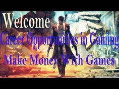 Welcome to Career Opportunities in Gaming - Make Money With Games - Explained in Detail - http://LIFEWAYSVILLAGE.COM/career-planning/welcome-to-career-opportunities-in-gaming-make-money-with-games-explained-in-detail/