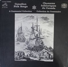 Canadian Folk Songs: A Centennial Collection Label: RCA Victor – CS-100, CBC Radio Canada – CS-100, Canada International Classica – CS 100 Format: Box Set 9 × Vinyl, LP, Stereo Country: Canada Released: 1967 Genre: Folk, World, & Country Style: Folk Whiskey In The Jar, Red River Valley, O Canada, The Revenant, Willow Tree, The Elf, Lps, Country Style, Knight