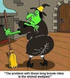 Witch With A Wedgie witch halloween halloween quotes halloween humor halloween jokes funny halloween images halloween comics Halloween Humor, Halloween Cartoons, Theme Halloween, Vintage Halloween, Happy Halloween, Halloween Ideas, Halloween Witches, Halloween Crafts, Halloween Tricks