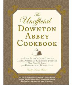 Hungry for More Downton Abbey? Get Cooking With The Unofficial Downton Abbey Cookbook - amazon.com http://www.amazon.com/The-Unofficial-Downton-Abbey-Cookbook/dp/1440538913