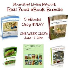 LAST DAY TO GET THIS DEAL!!! Don't forget to check out this ebook bundle from affiliate partner Nourished Living Network. It features 5 AWESOME books (I know, I've seen them!!!) from Real Food for Less Money, Hybrid Rasta Mama, Beyond the Peel, Divine Health From The Inside Out & Nourished & Nurtured!  The retail value of these books is $69.80, but you're getting them for only $14.97! This sale just for one week! Order by June 24th at 11:59pm!  http://www.vicariouslyvintage.com/NLN-June-Bundle