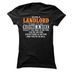 BEING A LANDLORD T SHIRTS