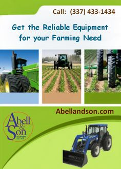 Abell & Son provide the quality and the right Agricultural Equipment for your farming needs.We will help to find the used tractors in Louisiana for farming purposes at flexible prices.