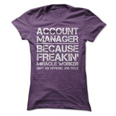 Account Manager Job Title T-Shirt Hoodie Sweatshirts eue. Check price ==► http://graphictshirts.xyz/?p=42558