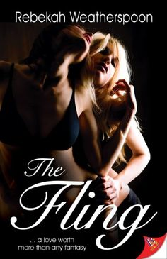 The Fling by Rebekah Weatherspoon via Yet Another Top 10 Lesbian Romance Novels
