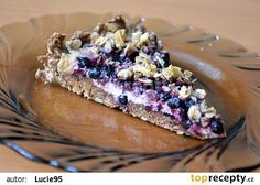 Celozrnný koláč s tvarohem, ovocem a drobenkou z ovesných vloček recept - TopRecepty.cz Healthy Deserts, Healthy Sweets, Healthy Baking, Healthy Recipes, Bakery, Clean Eating, Dessert Recipes, Food And Drink, Muffins