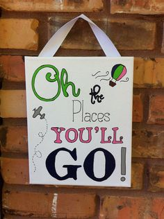 Nursery sign, wall hanging, oh the places you'll go on Etsy, $20.00