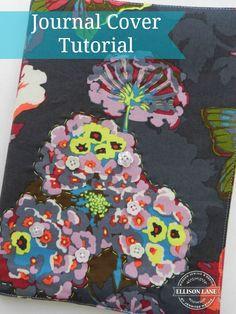 Journal Cover Tutorial from Ellison Lane Easy Sewing Projects, Sewing Tutorials, Sewing Crafts, Sewing Ideas, Sewing Patterns Free, Free Sewing, Sewing Basics, Basic Sewing, Journal Covers