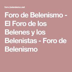 Foro de Belenismo - El Foro de los Belenes y los Belenistas - Foro de Belenismo
