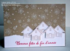 Very cute using You Brighten My Day for the houses. Workshops Valley: Last Christmas cards