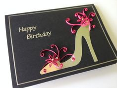 Handmade Quilled Shoe Birthday card. by Joscinta on Etsy, £5.50