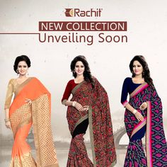 Your wait for our new collection will soon end! Rachit Fashion will unveil our surprise collection of new designer sarees soon!