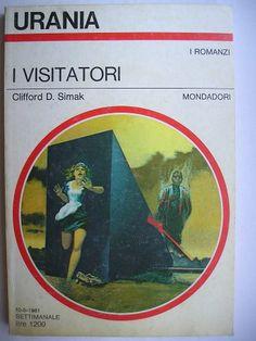 """Il romanzo """"I visitatori"""" (""""The Visitors"""") di Clifford D. Simak è stato pubblicato per la prima volta nel 1979. In Italia è stato pubblicato da Mondadori nel n. 887 di """"Urania"""", nel n. 127 dei """"Classici Urania"""" e nel n. 140 di """"Urania Collezione"""" nella traduzione di Giuseppe Lippi. Immagine di copertina di Karel Thole per l'edizione """"Urania"""". Clicca per leggere una recensione di questo romanzo!"""