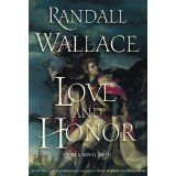 Love and Honor: A Novel (Kindle Edition)By Randall Wallace