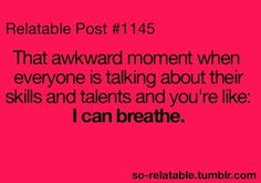 aw. haha, I am pretty good at breathing though ;)