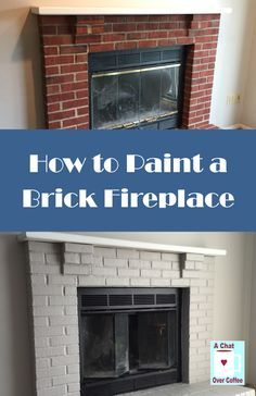 Terrific Totally Free Brick Fireplace tv mount Thoughts You can do it! Learn how to paint a brick fireplace with A Chat Over Coffee. Painted Brick Fireplaces, Paint Fireplace, Fireplace Mantle, Fireplace Ideas, Unused Fireplace, Fireplace Bookcase, Fireplace Modern, Mantel Ideas, White Fireplace