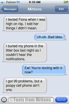 Mittens Weekend Flashback: The 99 Problems Edition More Mittens: http://textsfrommittens.com/  Order the Mittens book: http://www.amazon.com/Texts-From-Mittens-Unlimited-Afraid/dp/0373893221