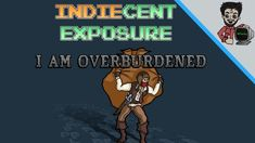 """I Am Overburdened - """"How you like me now?!"""" 