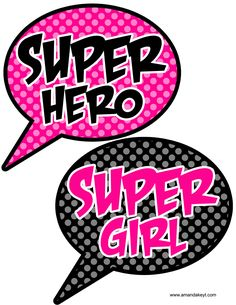 Speech Bubbles from Super Girl Pink Printable Photo Booth Prop Set