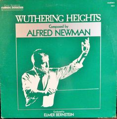 "WUTHERING HEIGHTS  12"" VINYL LP MINT FILM MUSIC (1976 MUSIC ALFRED NEWMAN, ELMER BERNSTEIN CONDUCTS)"