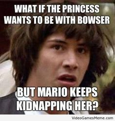 What If Mario is a kidnapper