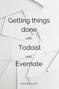Gtd With Todoist Evernote And Google Calendar Getting Things