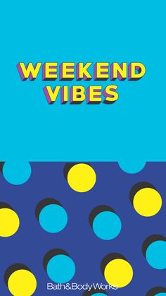 Weekend Vibes Wallpaper