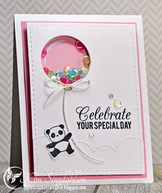 All details are on my blog 4/27/14: Joyful Creations with Kim.  Balloon and sentiment are from My Favorite Things. Panda is Mama Elephant.