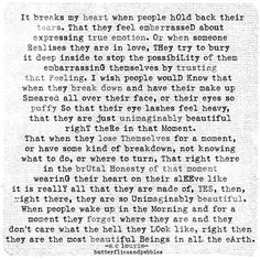 the raw truth of who we are. Not gonna lie, this made me emotional Cute Quotes, Words Quotes, Sayings, Favorite Quotes, Best Quotes, Beautiful Disaster, Writing Poetry, My Heart Is Breaking, When Someone