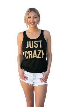 Just Crazy Customizable Bachelorette Party Shirts by ESEFApparel
