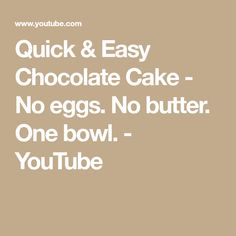Quick & Easy Chocolate Cake - No eggs. No butter. One bowl. Ww Desserts, Sugar Free Desserts, Vegan Dessert Recipes, Desert Recipes, Baking Recipes, Vegan Peach Cobbler, Chocolate Cake From Scratch, Cake Chocolate, Bread Jam