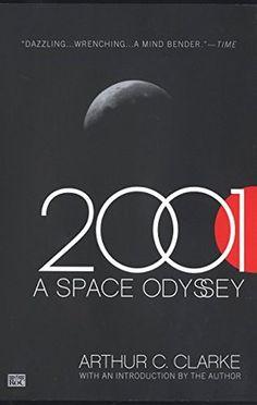 2001 a space odyssey - Arthur C. Clarke