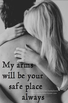 Your arms are my home. They are where I have peace MJ.