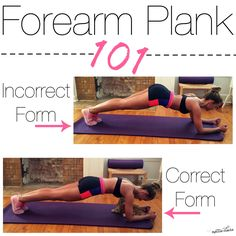 Master the forearm plank. From there, anything is possible!