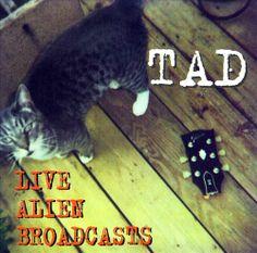 Tad - Live Alien Broadcasts