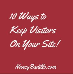 10 Ways To Keep Visitors On Your Site  The first and foremost objective of any website owner is conversion be it in the form of purchases, email signup or lead submission. However in order to achieve this end one needs to keep the visitors on the website as long as possible.  The more engaged your audience, the better are your chances of conversion. In this article we are going to discuss 10 effective ways of keeping your visitors on your site…