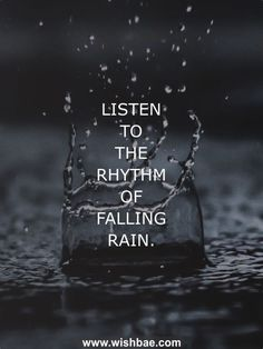 Rain Quotes and Sayings - Romantic, Beautiful, Funny Quotes about Rain - rainy day quotes - Love Rain Quotes, I Love Rain, Quotes About Rain, Romantic Rain Quotes, Raining Day Quotes, Rain Wallpapers, Smell Of Rain, Rain Photography, Thoughts