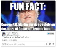 Game Of Thrones Fun Fact by rob.lucci - A Member of the Internet's Largest Humor Community Valar Morghulis, Valar Dohaeris, Got Memes, Funny Memes, Funny Humour, Funny Sarcastic, It's Funny, Funny Quotes, Game Of Thrones Wallpaper