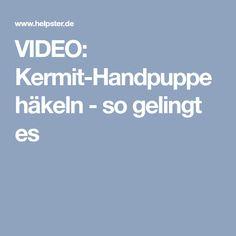 VIDEO: Kermit-Handpuppe häkeln - so gelingt es