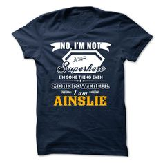 (Tshirt Best Discount) AINSLIE  Teeshirt of year   Tshirt For Guys Lady Hodie  SHARE and Tag Your Friend