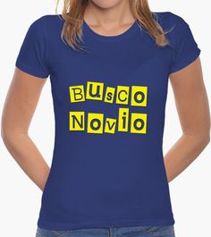 Camiseta Busco Novio