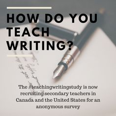 Are you a middle or high school teacher? Do you integrate writing into your classroom? Click here to share your thoughts in a pilot study exploring teacher experiences with writing instruction in the intermediate and secondary classrooms! #literacy #teaching #teachingwritingstudy #amwriting #highschool #middleschool #Canada #research